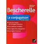 Bescherelle - La Conjugaison Pour Tous (francés)