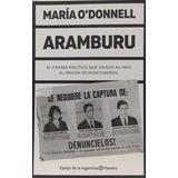 Aramburu - Maria O Donnell - Libro Nuevo - Planeta *
