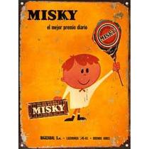 Chapa Vintage Publicidad Antigua Caramelos Misky L628