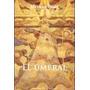 El Umbral -mariano Diani- Ediciones Del Boulevard. Es Nuevo!