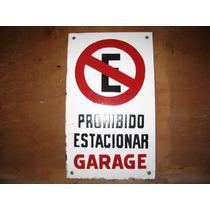 Antiguo Cartel Prohibido Estacionar Enlozado.