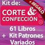 Kit Patrones Corte Y Confección,costura 61 Libros + Regalos