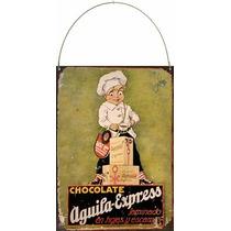 Chapa Vintage Publicidad Antigua Chocolate Aguila M695