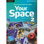 Your Space 2 Student S Book - Editorial Cambridge