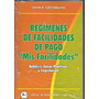 Regimen De Facilidades De Pago - Mis Facilidades - Grenabuen