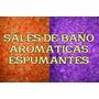 5kg De Sales De Baño Aromaticas Espumantes Super Oferta!