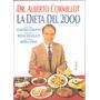 Dr. Alberto Cormillot, La Dieta Del 2000