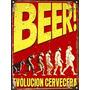 Cartel De Chapa Vintage Retro Evolucion Cervecera L320