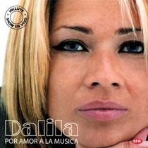 Dalila Por Amor A La Musica