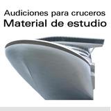 Material De Estudio Para Audiciones En Cruceros + Envío