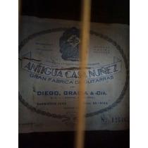 Guitarra Criolla Antigua Casa Nuñez Año 40