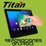 Service Tablet Pantalla Tactil Titan 7010- 7009- 7023 -7007