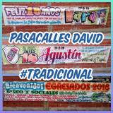 Pasacalles David Con Todo El Color Y Los Mejores Dibujos!
