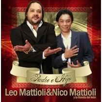 Leo Mattioli & Nico Mattioli Padre E Hijo