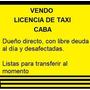 Licencia Taxi Vendo Urgente!