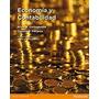 Economia Y Contabilidad -cortagerena- Editorial: Pearson
