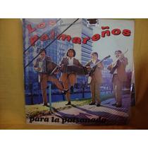 Long Play Disco Vinilo Los Palmareños Para La Pisanada