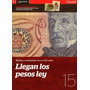 Billetes Monedas Y Estampillas 15 Llegan Los Pesos Ley
