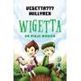 Wigetta Un Viaje Magico Vegetta777 Willyrex