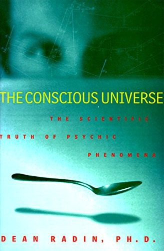 Book : The Conscious Universe: The Scientific Truth O (5025)