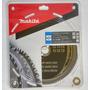 Hoja Sierra Circular 255mm Makita 100 Dientes Para Aluminio