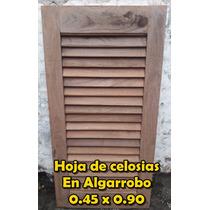 Hojas Celosias Postigos Algarrobo-trabajos Medida 0.45x0.90