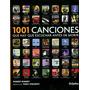 1001 Canciones Que Hay Que Escuchar Antes De Morir- Libro