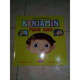 Libro Benjamin Puede Solo Tapa Dura