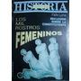Todo Es Historia N°321. Los Mil Rostros Femeninos.