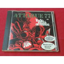 Attaque 77 - Todo Esta Al Reves - Made In France