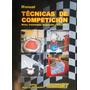 Manual De Técnicas De Competición 1 Preparacion De Autos