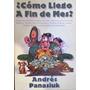 Libro Como Llego A Fin De Mes - Andres Panasuk