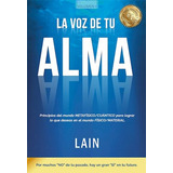 La Voz De Tu Alma - Lain Garcia Calvo - Libro Nuevo - Envios