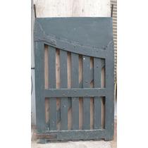 Antigua Puerta Tipo Tranquera De Madera Dura