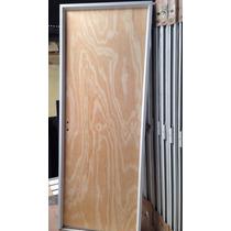 Puerta Placa En Pino 80x2.00 Con Marco En Aluminio Reforzado