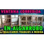 Ventana Corrediza Con Celosía En Algarrobo. Fabricante