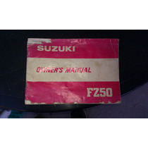 Manual Del Usuario De Suzuki Fz/fa 50, En Ingles...