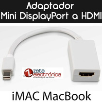 Adaptador Mini Displayport A Hdmi Macbook Pro Imac