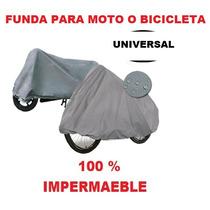 Funda Cubre Motos Y Bicicletas 100 % Impermeable Universal