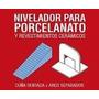 Nivelador Porcelanato 900 Arcos + 300 Cuñas Marca Ceramicruz