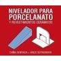 Set Nivelador Porcelanato - 150 Arcos + 150 Cuñas Ceramicruz