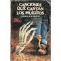 Canciones Que Cantan Los Muertos (george R.r. Martin)