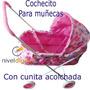 Cochecito Cuna P/ Muñecas Estructura Caño Acolchado