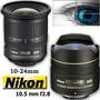 Nikon 10-24 Gran Angular, Consulte Ademas 10,5 F2.8 Ojo Pez