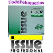 Polvo Decolorante Issue Blanc Nature Premium Por 700 Grs.