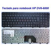 Teclado Para Notebook Hp Dv6-6000 Nuevo