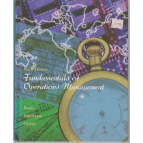 Fundamentals Of Operations Management. Davis Aquilano Chase