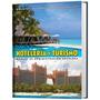 Hotelería Y Turismo Manual De Administración Hotelera Daly