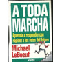 A Toda Marcha - Michael Leboeuf