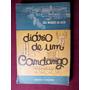 Diario De Un Camdamgo - Marquez Da Silva